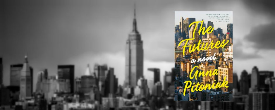 The Futures by Anna Pitoniak review